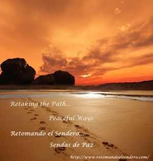 Retomando el Sendero – Retaking the Path